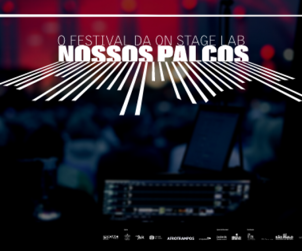 Festival NOSSOS PALCOS by ON STAGE LAB