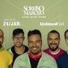 Sorriso Maroto se apresenta no Unimed Hall no próximo dia 24/01