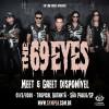 The 69 Eyes: Meet & Greet disponível para show em São Paulo