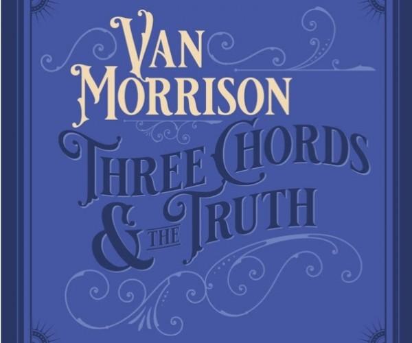 Van Morrison lança sexto álbum em quatro anos, ouça Three Chords And The Truth