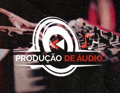 PRODUÇÃO DE ÁUDIO - INVERNO 2019