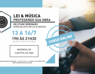 Lei & Música: Direitos Autorais, Leis de Incentivo e mais (online)